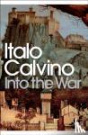 Calvino, Italo - Into the War