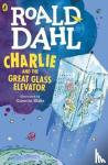 Roald Dahl, Quentin Blake - Charlie and the Great Glass Elevator