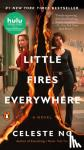Ng, Celeste - Little Fires Everywhere (Movie Tie-In)