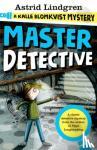 Astrid Lindgren - A Kalle Blomkvist Mystery: Master Detective