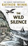 Winn, Raynor - The Wild Silence