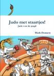 Donners, Mark - Judo Met Staartjes! - Judo Voor de Jeugd