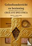 Dekee, Michael - Geloofsonderricht en bezinning - gebundelde artikelen van het blog Crux Ave Spes Unica