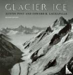 Post, Austin, Lachapelle, Edward R. - Glacier Ice