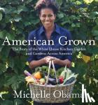 Obama, Michelle - American Grown