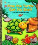 Justine Korman Fontes - LGB How The Turtle Got Its Shell - Tales from Around the World