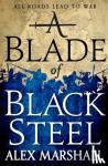 Alex Marshall - A Blade of Black Steel - Crimson Empire Book 02