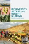 Daniel F. (University of New South Wales, Australia) Robinson - Biodiversity, Access and Benefit-Sharing - Global Case Studies