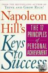 Hill, Napoleon - Napoleon Hill's Keys to Success: the 17 Principles of Person