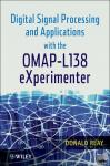 Donald S. Reay - Digital Signal Processing and Applications with the OMAP - L138 eXperimenter