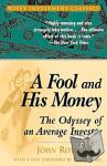 John Rothchild - A Fool and His Money