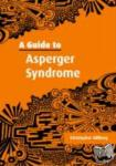 Christopher (Goeteborgs Universitet, Sweden) Gillberg - A Guide to Asperger Syndrome