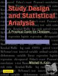 Mitchell H. Katz - Study Design and Statistical Analysis - A Practical Guide for Clinicians