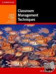 Scrivener, Jim - Classroom Management Techniques - Cambridge Handbooks for Language Teachers