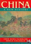Fairbank, John King - China - A New History, Second Enlarged Edition