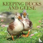 Ashton, Chris - Keeping Ducks and Geese