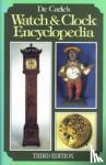 De Carle, Donald - Watch and Clock Encyclopaedia