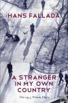 Fallada, Hans - A Stranger in My Own Country