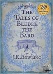 Rowling,, J.K. - Tales of Beedle the Bard, The