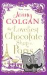 Colgan, Jenny - The Loveliest Chocolate Shop in Paris