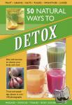 Kelly, Tracey - 50 Natural Ways to Detox