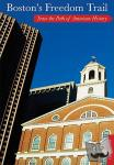 Pietrzyk, Cindi - Boston's Freedom Trail - Trace the Path of American History