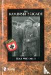 Michaelis, Rolf - The Kaminski Brigade