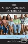Salman, M.D. Akhtar - The African American Experience - Psychoanalytic Perspectives