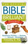Timothy E. Parker - The Official Bible Brilliant Trivia Book