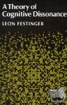 Leon Festinger - A Theory of Cognitive Dissonance