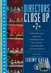 Kagan, Jeremy - Directors Close Up 2 - Interviews with Directors Nominated for Best Film by the Directors Guild of America