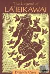 Varez, Dietrich - The Legend of Laieikawai - A Latitude 20 Book