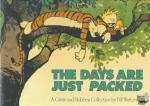 Watterson, Bill - Calvin and Hobbes. The Days Are Just Packed