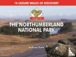 Toole, Anthony - A Boot Up the Northumberland National Park