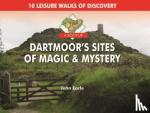 Earle, John - A Boot Up Dartmoor's Sites of Magic & Mystery