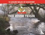 Carter, Philip - A Boot Up the River Teign