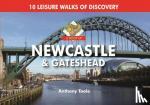 Toole, Anthony - A Boot Up Newcastle & Gateshead