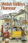 David Jandrell, Stuart Szymanski - It's Wales: Welsh Valleys Humour
