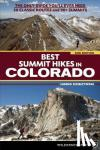 Dziezynski, James - Best Summit Hikes in Colorado - The Only Guide You'll Ever Need: 50 Classic Routes and 90+ Summits
