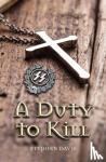 Davis, Stephen - A Duty to Kill