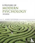 C. James Goodwin - A History of Modern Psychology