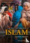 Brown, Daniel W. - A New Introduction to Islam