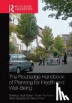 Hugh (University of the West of England, United Kingdom) Barton, Susan (University of New South Wales, Australia) Thompson, Sarah (University of the West of England, UK) Burgess, Marcus (University of the West of England, United Kingdom) Grant - The Routledge Handbook of Planning for Health and Well-Being - Shaping a sustainable and healthy future