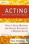 Russell, Paul - Acting: Make It Your Business