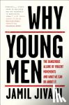 Why Young Men: