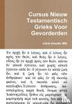 bouter, MA chris - Cursus Nieuw Testamentisch Grieks Voor Gevorderden