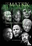 Baselmans, John - De Matrix Van Het Systeem Deel1
