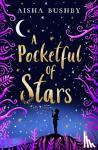 Bushby, Aisha - A Pocketful of Stars