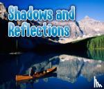 Nunn, Daniel - Shadows and Reflections