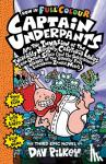 Pilkey, Dav - Capt Underpants & the Invasion of the Incredibly Naughty Cafeteria Ladies from Outer Space